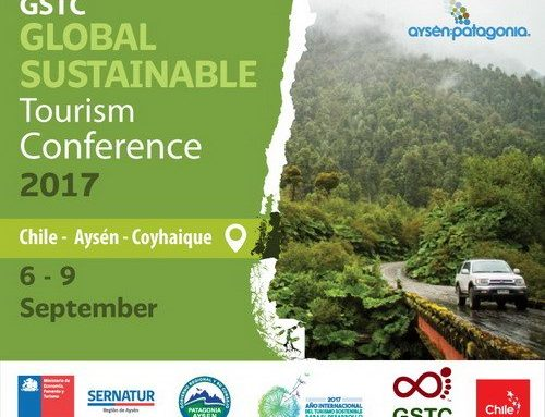 Global Sustainable Tourism Conference 2017 Aysen, Chile: One Week Away